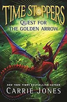 Quest for the Golden Arrow (Time Stoppers) by [Jones, Carrie]