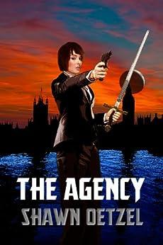 The Agency by [Oetzel, Shawn]