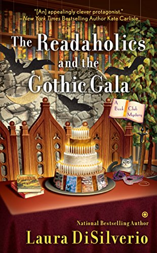 The Readaholics and the Gothic Gala (A Book Club Mystery) ()