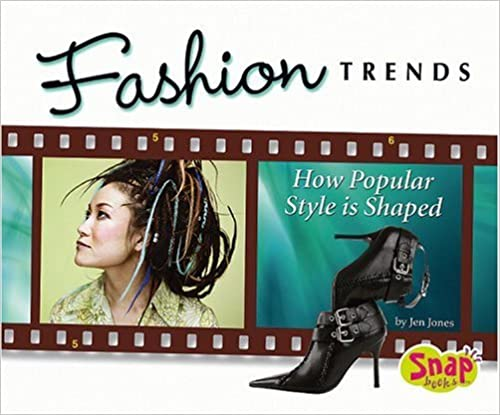 Fashion Trends: How Popular Style Is Shaped (The World of Fashion)