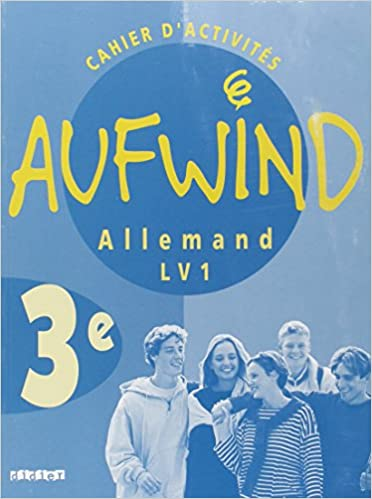 Livres Aufwind : Allemand, 3ème LV1 (cahier d'activités) pdf ebook