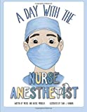 #3: A Day With The Nurse Anesthetist