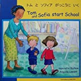 Tom and Sofia Start School, Henriette Barkow, 1844445720