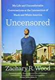 #7: Uncensored: My Life and Uncomfortable Conversations at the Intersection of Black and White America
