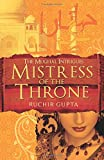 Mistress of the Throne: The Mughal Intrigues