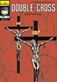 jack chick comics - Double Cross