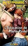 L'éducation de Marie-Paule (Les Interdits t. 375) par Rhamov