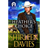 Heather's Choice (MacLarens of Boundary Mountain Book 5)