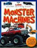 Little and Large Sticker Activity Bk - Monster Machines, Various, 1848100590