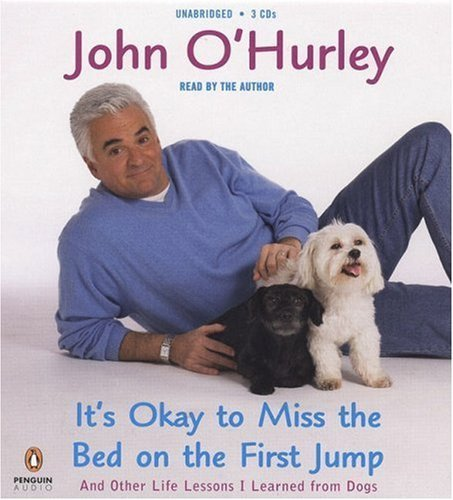 Download It's Okay to Miss the Bed on the First Jump: And Other Life Lessons Unabridged edition by O'Hurley, John published by Penguin Audio (2006) [Audio CD] pdf