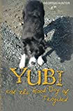 Yubi and the Good Dog of Tangibad (Yubi Adventures)