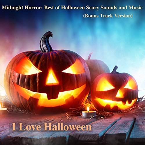 Midnight Horror: Best of Halloween Scary Sounds and Music (Bonus Track Version) -