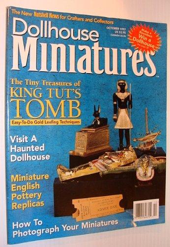 Dollhouse Miniatures, October 1997 - The Tiny Treasures of King Tut's Tomb