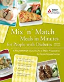 Mix 'n' Match Meals in Minutes for People with Diabetes, Linda Gassenheimer, 1580402895