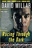 download ebook racing through the dark: crash. burn. coming clean. coming back. by david millar (2015-10-24) pdf epub