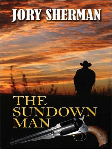 The Sundown Man (Thorndike Large Print Western Series)