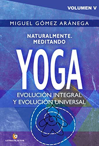 Naturalmente meditando YOGA: Volumen V (Spanish Edition ...