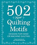 quilt designs - 502 New Quilting Motifs: Designs for Hand or Machine Quilting