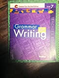 Grammar for Writing Common Core Enriched Edition Grade 7 Teacher Edition