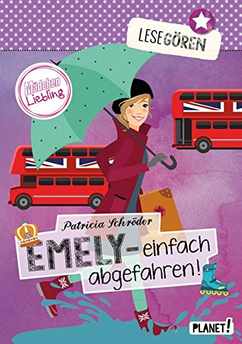 Lesegören, Band 4: Emely – einfach abgefahren!