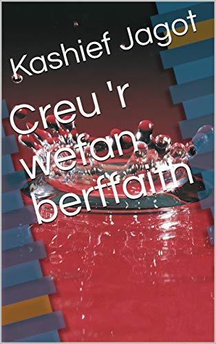 - Creu 'r wefan berffaith (Welsh Edition)