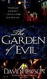 The Garden of Evil by David Hewson (2009-02-24)