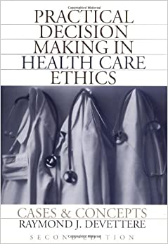 Book Practical Decision Making In Health Care Ethics: Cases and Concepts