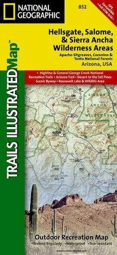 Hellsgate, Salome, and Sierra Ancha Wilderness Areas [Apache-Sitgreaves, Coconino, and Tonto National Forests] (National Geographic Trails Illustrated Map)