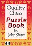 Quality Chess Puzzle Book-John Shaw