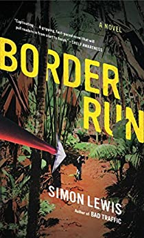 Border Run: A Novel by [Lewis, Simon]
