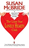 The Lone Star Lonely Hearts Club (Debutante Dropout Mysteries, No. 3)