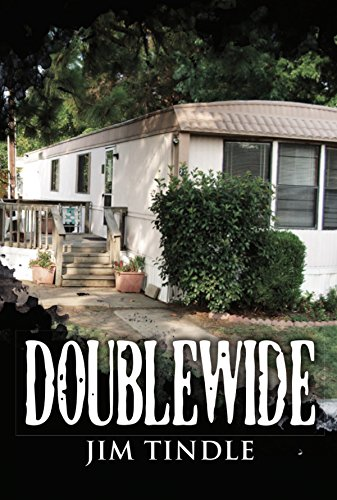 Doublewide by [Tindle, Jim]