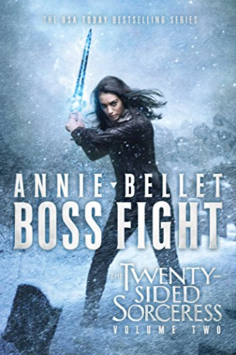 Boss Fight: Heartache; Thicker Than Blood; Magic to the Bone (The Twenty-Sided Sorceress)