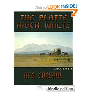 The Platte River Waltz, Chapters 1-4