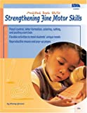 Strengthening Fine Motor Skills, LDA Staff and School Specialty Publishing Staff, 0742402703