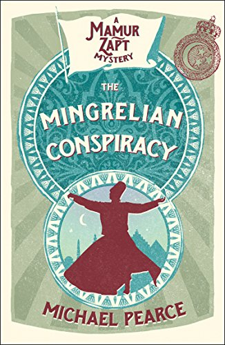 The Mingrelian Conspiracy by [Pearce, Michael]