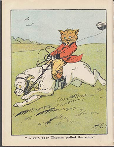 In vain poor Thomas pulled the reins! Cat riding dog by Harry B Nelson - Rein Riding