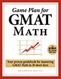 Game Plan for GMAT Math, Brandon Royal, 1897393407