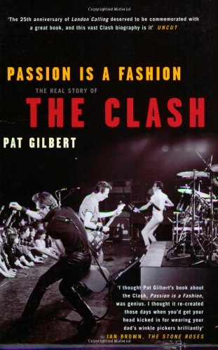 Read Online Passion is a Fashion: The Real Story of the Clash PDF