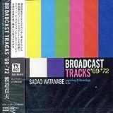 Broadcast Tracks '69-'72