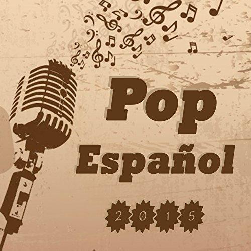 Stream or buy for $18.99 · Pop Español 2015