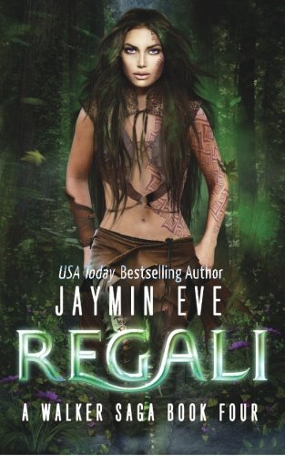 Regali (A Walker Saga) (Volume 4)
