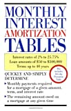 img - for Monthly Interest Amortization Tables book / textbook / text book
