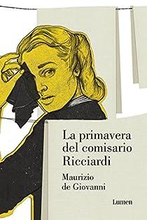 La primavera del comisario Ricciardi par de Giovanni