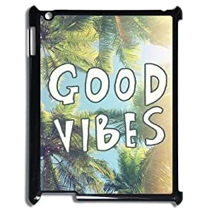 Good Vibes The Unique Printing Art Custom Phone Case for Ipad2,3,4,diy cover case ygtg583197
