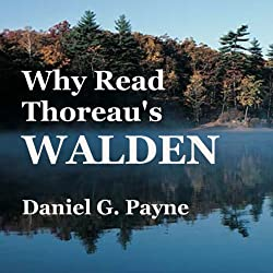 Why Read Thoreau's 'Walden'?