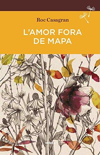 L'amor fora de mapa (BUTXACA) (Catalán) Tapa blanda – 26 jun 2017 Roc Casagran Casañas SEMBRA LLIBRES COOP. V. 8416698120 FA