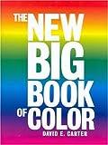 The New Big Book of Color, David E. Carter, 0061137677