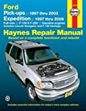 Ford Pick-ups 1997 thru 2003 Expedition 1997 Thru 2009, Jay Storer, John H. Haynes, 1563927810
