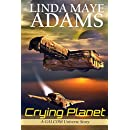 Crying Planet (GALCOM Universe Book 1)